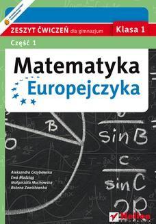 Chomikuj, ebook online Matematyka Europejczyka. Zeszyt ćwiczeń dla gimnazjum. Klasa 1. Część 1. Aleksandra Grzybowska