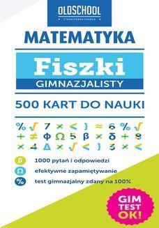 Chomikuj, ebook online Matematyka. Fiszki gimnazjalisty. 500 kart do nauki. Inga Linder-Kopiecka