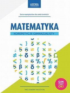 Chomikuj, ebook online Matematyka. Korepetycje gimnazjalisty. Adam Konstantynowicz