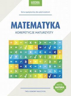 Chomikuj, ebook online Matematyka. Korepetycje maturzysty. Cel: matura. Danuta Zaremba