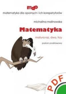 Chomikuj, ebook online Matematyka. Matura raz, dwa, trzy. Poziom podstawowy. Michalina Malinowska