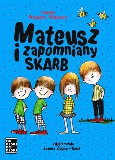 Chomikuj, ebook online Mateusz i zapomniany skarb. Magdalena Witkiewicz
