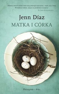 Chomikuj, ebook online Matka i córka. Jenn Díaz