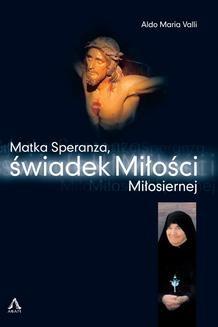 Ebook Matka Speraznza, świadek Miłości Miłosiernej pdf
