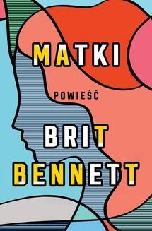 Chomikuj, ebook online Matki. Brit Bennett