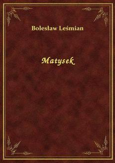 Chomikuj, ebook online Matysek. Bolesław Leśmian