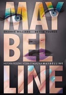 Chomikuj, ebook online Maybelline. Sharrie Williams