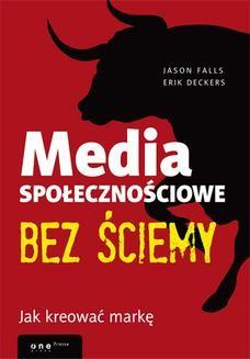 Ebook Media społecznościowe bez ściemy. Jak kreować markę pdf