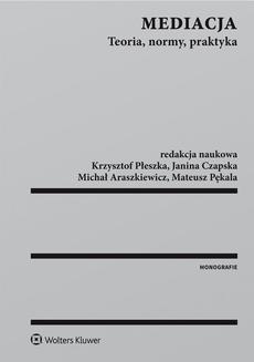 Ebook Mediacja. Teoria, normy, praktyka pdf