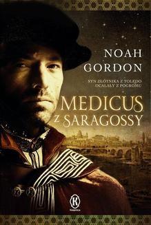 Chomikuj, ebook online Medicus z Saragossy. Noah Gordon