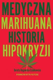 Chomikuj, ebook online Medyczna Marihuana. Dorota Rogowska-Szadkowska