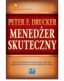 Chomikuj, ebook online Menedżer skuteczny. Peter F. Drucker