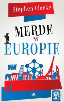Chomikuj, ebook online Merde w Europie. Stephen Clarke