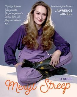 Chomikuj, ebook online Meryl Streep o sobie. Lawrence Grobel