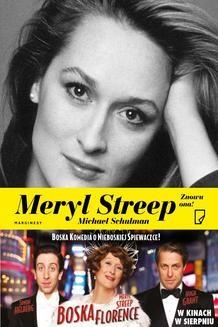 Chomikuj, ebook online Meryl Streep. Znowu ona!. Michael Schulman