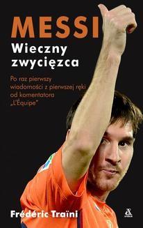 Chomikuj, ebook online Messi wieczny zwycięzca. Frédéric Traïni