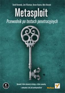 Chomikuj, ebook online Metasploit. Przewodnik po testach penetracyjnych. David Kennedy