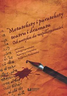 Chomikuj, ebook online Metateksty i parateksty teatru i dramatu. Od antyku do współczesności. Jadwiga Czerwińska