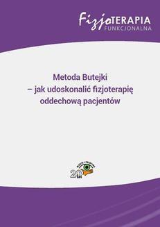Chomikuj, ebook online Metoda Butejki – jak udoskonalić fizjoterapię oddechową pacjentów. Sandra Osipiuk