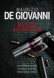 Chomikuj, ebook online Metoda Krokodyla. Maurizio Giovanni