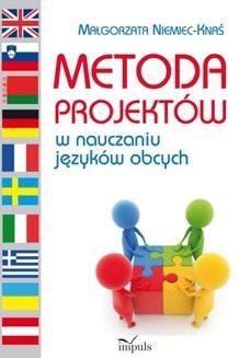 Chomikuj, pobierz ebook online Metoda projektów w nauczaniu języków obcych. Małgorzata Niemiec-Knaś