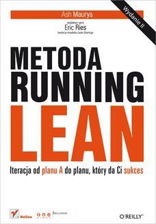 Chomikuj, ebook online Metoda Running Lean. Iteracja od planu A do planu, który da Ci sukces. Wydanie II. Ash Maurya