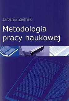 Chomikuj, ebook online Metodologia pracy naukowej. Jarosław Zieliński
