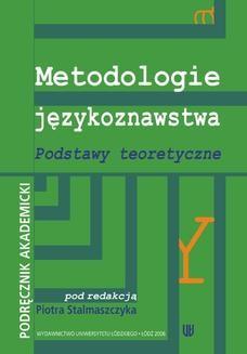 Chomikuj, ebook online Metodologie językoznawstwa. Podstawy teoretyczne. Podręcznik akademicki. Piotr Stalmaszczyk