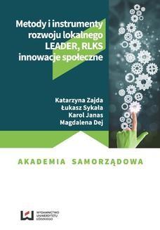 Chomikuj, ebook online Metody i instrumenty rozwoju lokalnego. LEADER, RLKS, innowacje społeczne. Katarzyna Zajda