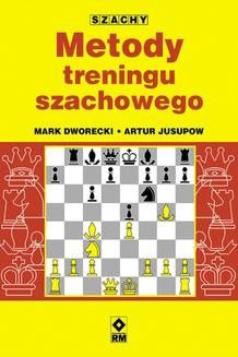 Chomikuj, ebook online Metody treningu szachowego. Justyna Mrowiec