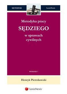 Chomikuj, ebook online Metodyka pracy sędziego w sprawach cywilnych. Wydanie 7. Henryk Pietrzkowski