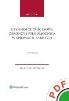 Chomikuj, ebook online Metodyki. Czynności procesowe obrońcy i pełnomocnika w sprawach karnych. Dariusz Świecki