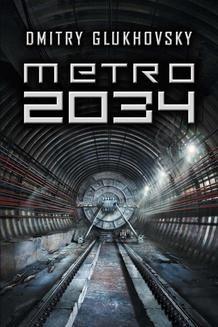 Chomikuj, ebook online Metro 2034. Dmitry Glukhovsky