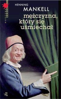 Chomikuj, ebook online Mężczyzna, który się uśmiechał. Henning Mankell