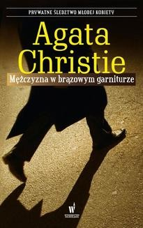 Chomikuj, ebook online Mężczyzna w brązowym garniturze. Agata Christie