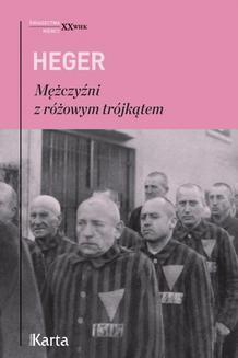 Chomikuj, ebook online Mężczyźni z różowym trójkątem. Heinz Heger
