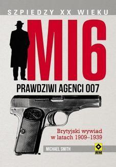 Chomikuj, ebook online MI6. Prawdziwi agenci 007. Michael Smith