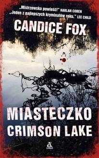 Chomikuj, ebook online Miasteczko Crimson Lake. Candice Fox