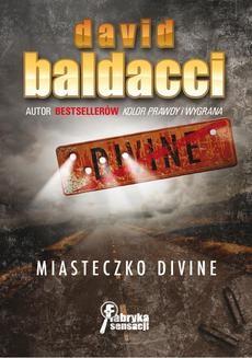 Chomikuj, ebook online Miasteczko Divine. David Baldacci