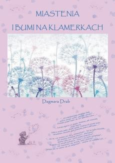 Chomikuj, ebook online Miastenia i Bumi na klamerkach. Dagmara Drab