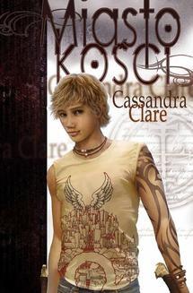 Chomikuj, ebook online Miasto Kości. Cassandra Clare