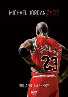 Chomikuj, ebook online Michael Jordan. Życie. Roland Lazenby