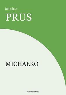 Chomikuj, ebook online Michałko. Bolesław Prus