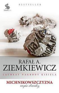 Chomikuj, ebook online Michnikowszczyzna. Zapis choroby. Rafał A. Ziemkiewicz