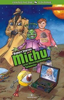 Chomikuj, ebook online Michu oraz Wszechgalaktyczny Sylwester. Robert Starzec