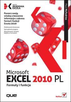 Chomikuj, ebook online Microsoft Excel 2010 PL. Formuły i funkcje. Akademia Excela. Paul McFedries