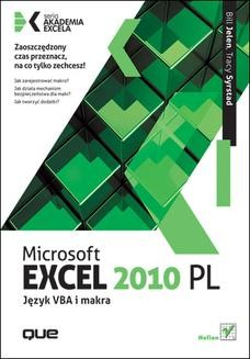 Chomikuj, ebook online Microsoft Excel 2010 PL. Język VBA i makra. Akademia Excela. Bill Jelen