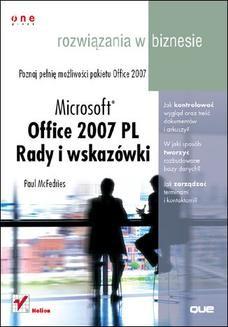 Chomikuj, ebook online Microsoft Office 2007 PL. Rady i wskazówki. Rozwiązania w biznesie. Paul McFedries