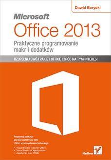 Chomikuj, ebook online Microsoft Office 2013. Praktyczne programowanie makr i dodatków. Dawid Borycki