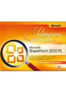 Chomikuj, ebook online Microsoft SharePoint 2010 PL. Praktyczne podejście. Johnathan Lightfoot